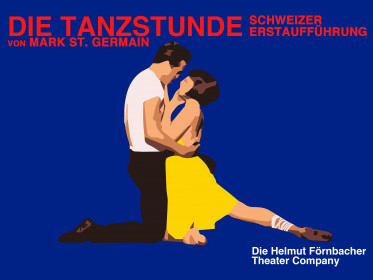 Die Tanzstunde - Helmut Förnbacher Theater Company